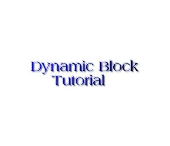 Dynamic block AutoCAD tutorial topic