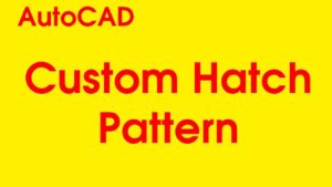 How to add custom hatch pattern AutoCAD 2018